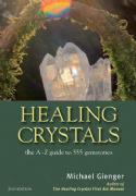 Healing Crystals 2nd Edition - Michael Gienger